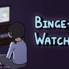 テレビをじーと見つめる女の子とタイトルの「ビンジ・ウォッチング」
