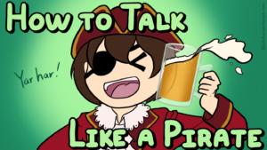 嬉しそうにお酒を飲む海賊と記事のタイトル(How to talk like a pirate)
